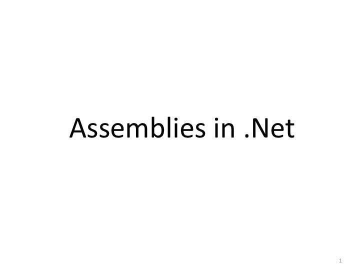 Assemblies in .Net                     1