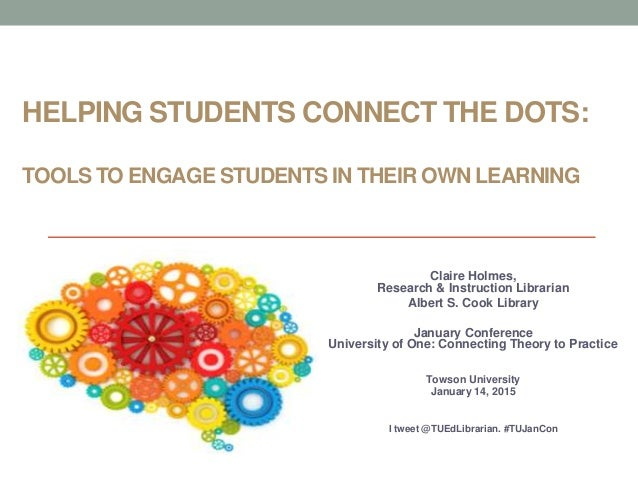 Helping Students Connect The Dots: Tools To Engage