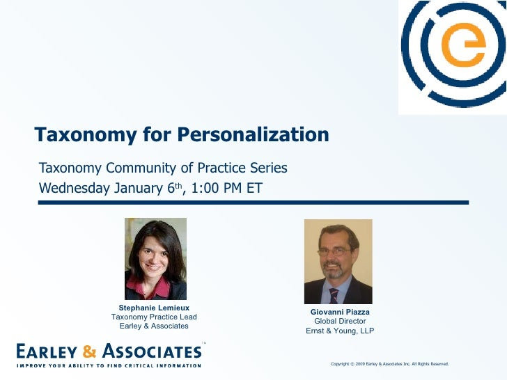 Taxonomy Community of Practice Series Wednesday January 6 th , 1:00 PM ET Taxonomy for Personalization Stephanie Lemieux T...