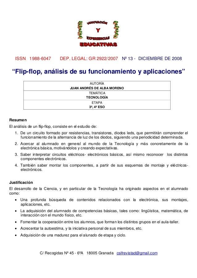 """ISSN 1988-6047  DEP. LEGAL: GR 2922/2007 Nº 13 - DICIEMBRE DE 2008  """"Flip-flop, análisis de su funcionamiento y aplicacion..."""