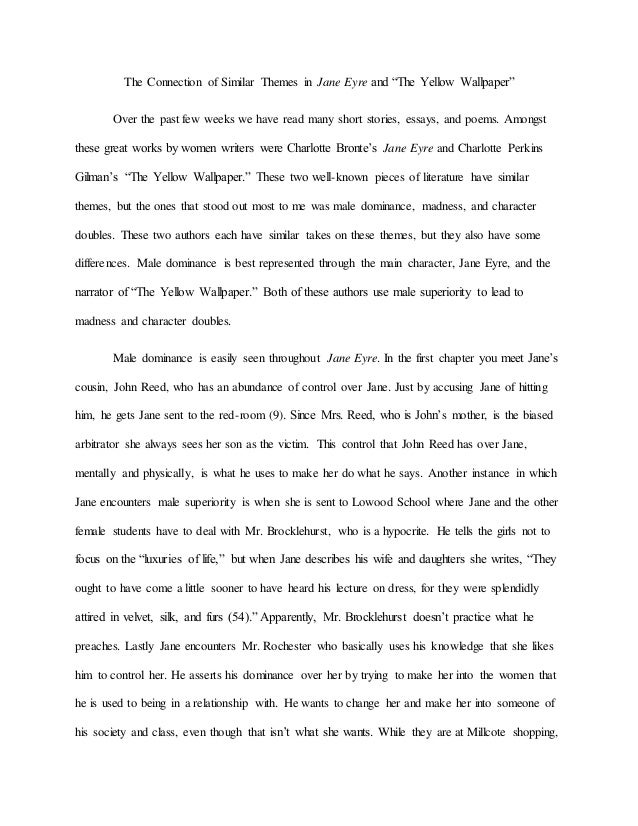 Sample Of Apa Essay The Connection Of Similar Themes In Jane Eyre And The Yellow Wallpaper  Over The  What Is Friendship Essay also Illiteracy In India Essay The Connection Of Similar Themes In Jane Eyre And The Yellow Wallpap Cause And Effect Essay On Depression
