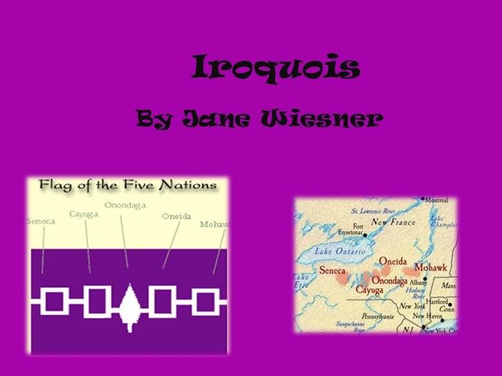 Iroquois By Jane Wiesner