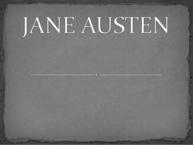 Jane Austen (16 December 1775 – 18 July 1817) was an English novelist whose works of romantic fiction, set among the lande...