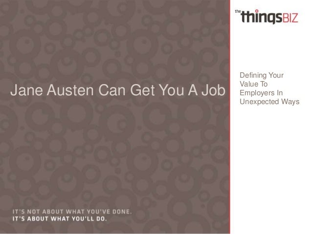 Jane Austen Can Get You A Job  Defining Your Value To Employers In Unexpected Ways