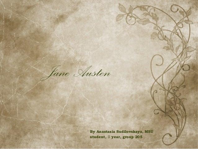 Jane Austen By Anastasia Sudilovskaya, MSU student, II year, group 205