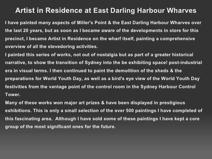 Artist in Residence at  East Darling Harbour Wharves <ul><li>I have painted many aspects of Miller's Point & the East Darl...
