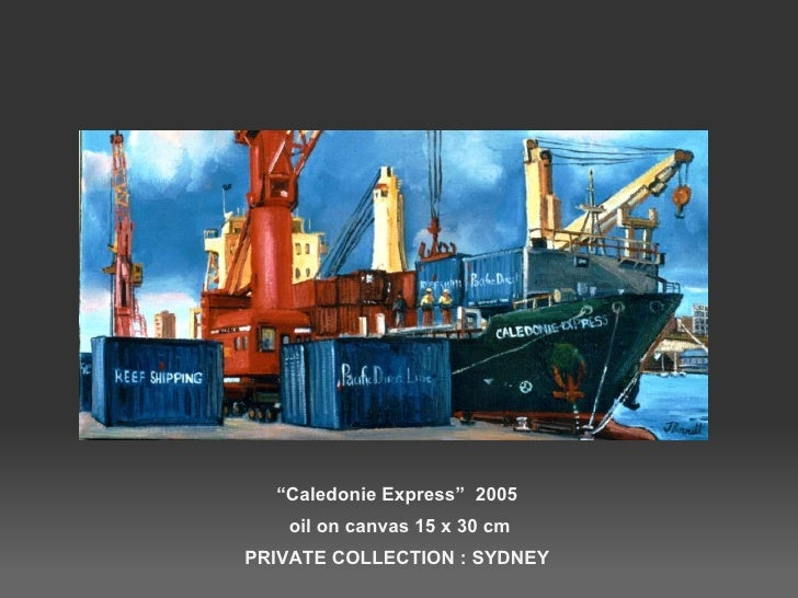 """"""" Caledonie Express""""  2005  oil on canvas 15 x 30 cm PRIVATE COLLECTION : SYDNEY"""