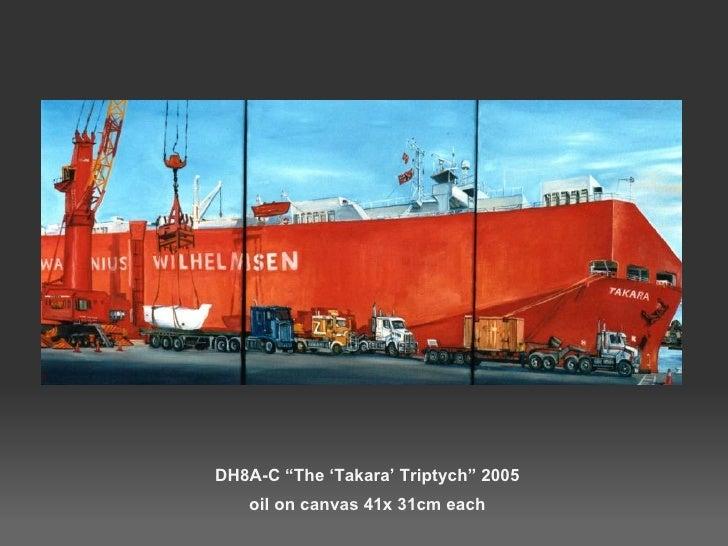 """DH8A-C """"The 'Takara' Triptych"""" 2005  oil on canvas 41x 31cm each"""