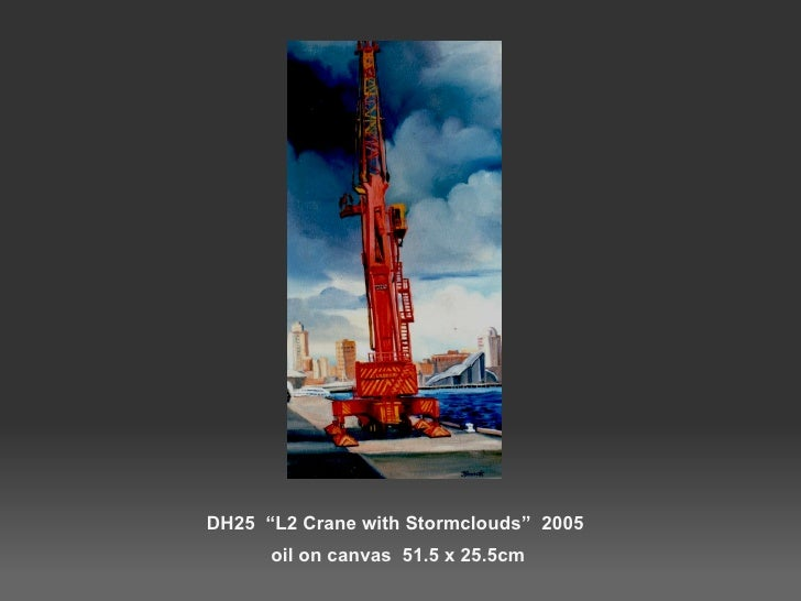 """DH25  """"L2 Crane with Stormclouds""""  2005  oil on canvas  51.5 x 25.5cm"""