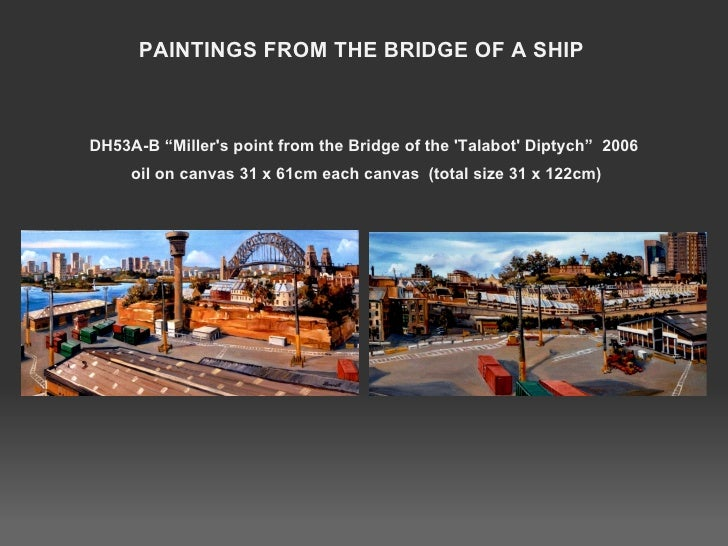 """DH53A-B """"Miller's point from the Bridge of the 'Talabot' Diptych""""  2006  oil on canvas 31 x 61cm each canvas  (total size ..."""