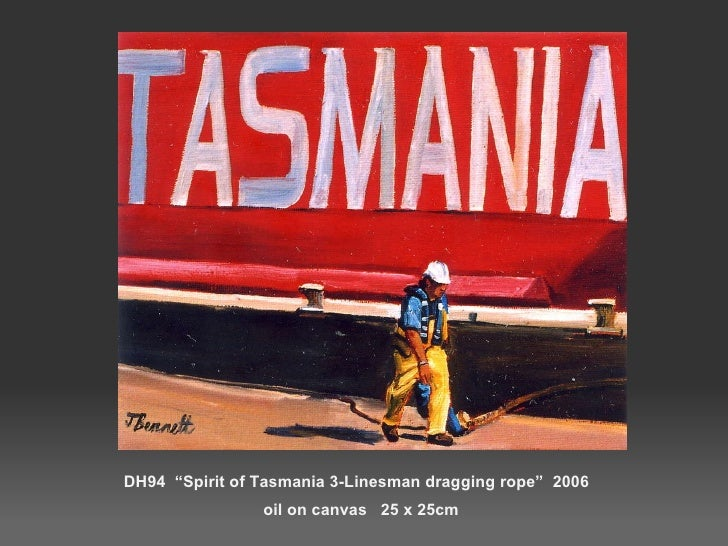 "DH94  ""Spirit of Tasmania 3-Linesman dragging rope""  2006  oil on canvas  25 x 25cm"