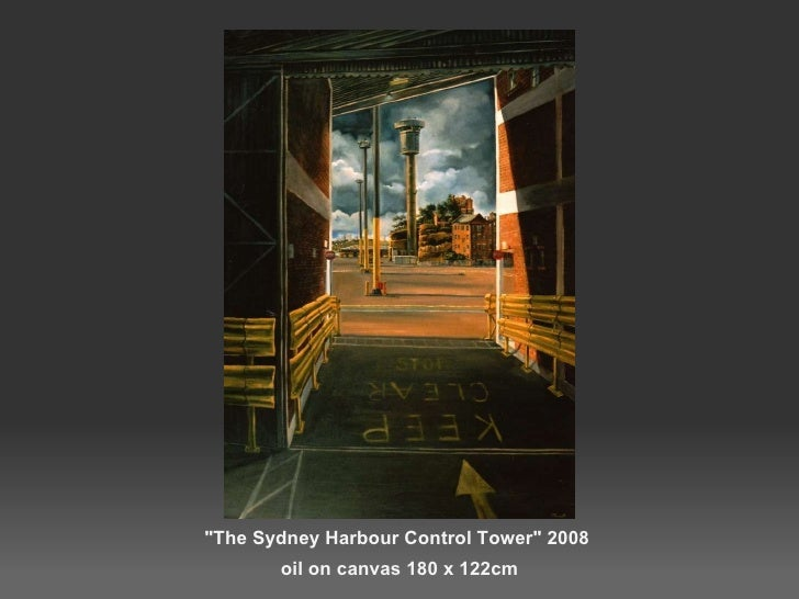 """""""The Sydney Harbour Control Tower"""" 2008 oil on canvas 180 x 122cm"""