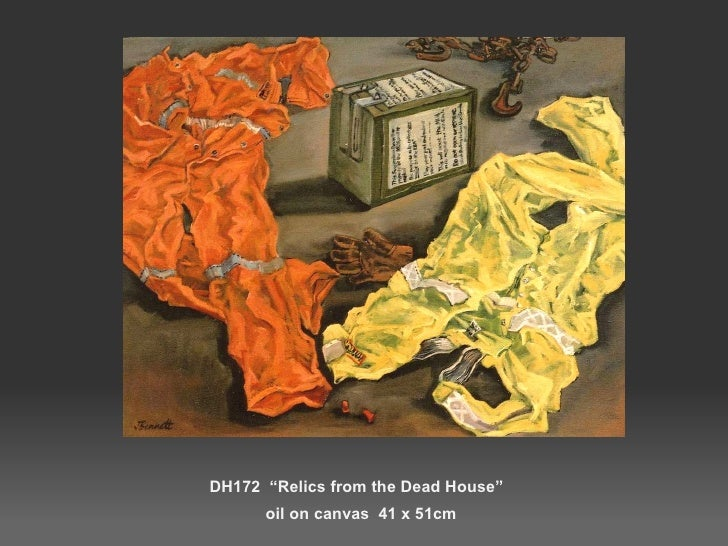 """DH172  """"Relics from the Dead House""""  oil on canvas  41 x 51cm"""