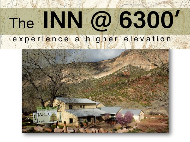 The INN Experience A Higher Elevation - Higher elevation