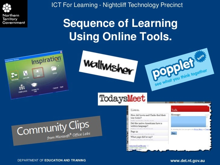 ICT For Learning - Nightcliff Technology Precinct                        Sequence of Learning                         Usin...