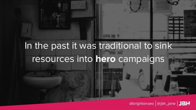 @brightonseo @jbh_jane In the past it was traditional to sink resources into hero campaigns