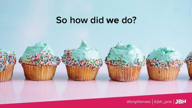 So how did we do? @brightonseo @jbh_jane
