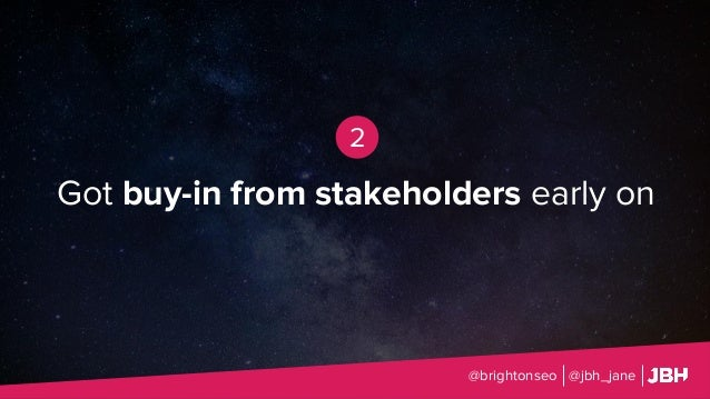 Got buy-in from stakeholders early on @brightonseo @jbh_jane 2