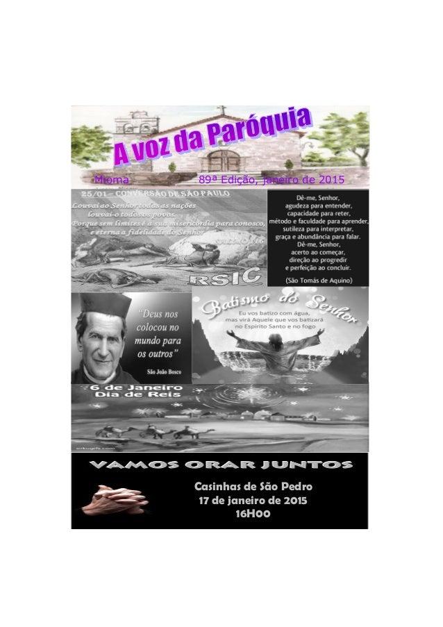 Mioma 89ª Edição, janeiro de 2015 Casinhas de São Pedro 17 de janeiro de 2015 16H00
