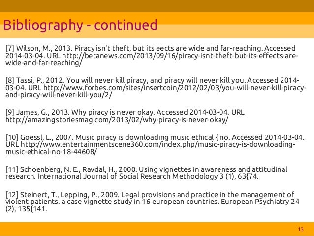 piracy or theft Ethical judgments do not differ between students and individuals who endorse protection of ipr • social norms on online piracy follow similar patterns in various subpopulations.