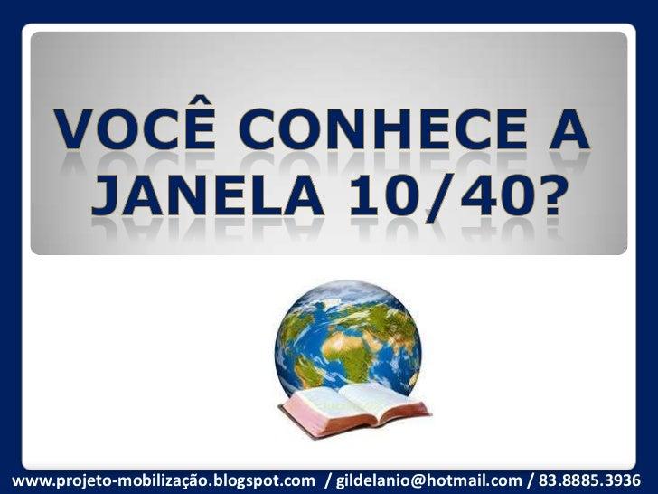 www.projeto-mobilização.blogspot.com / gildelanio@hotmail.com / 83.8885.3936