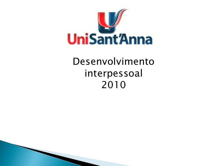 Desenvolvimento interpessoal 2010