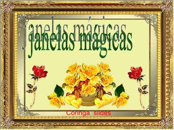janelas mágicas Coringa  slides