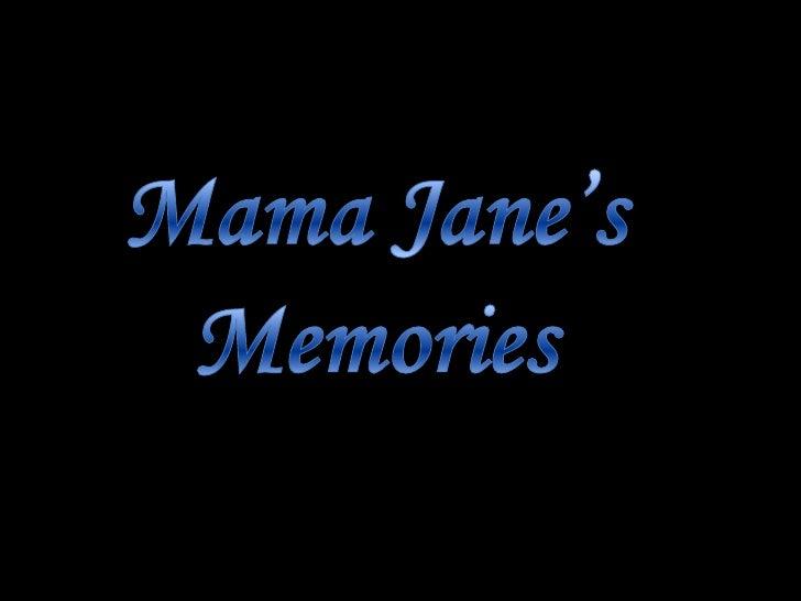 Left to Right: Meme, Jane's grandmother (fraternal); Sam, Jane'smother; Jane; Roy, Jane's father; David, Jane's oldest – C...