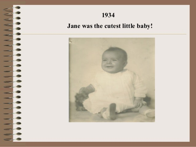 1934Jane was the cutest little baby!