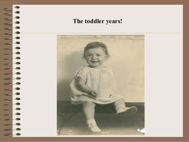 The toddler years!
