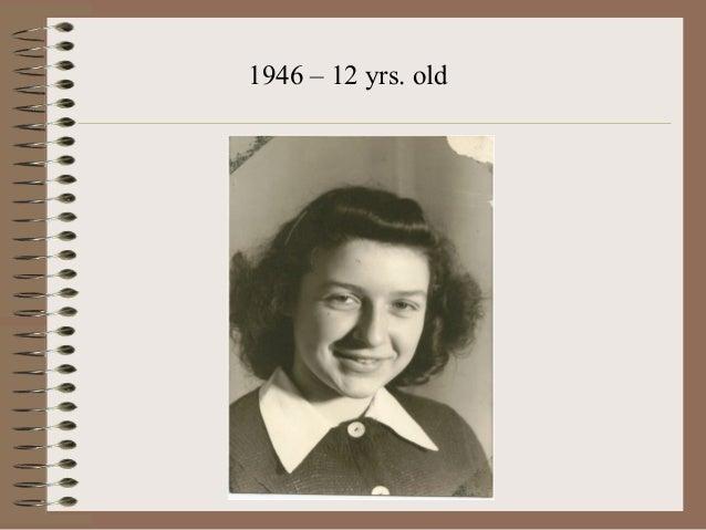 1946 – 12 yrs. old