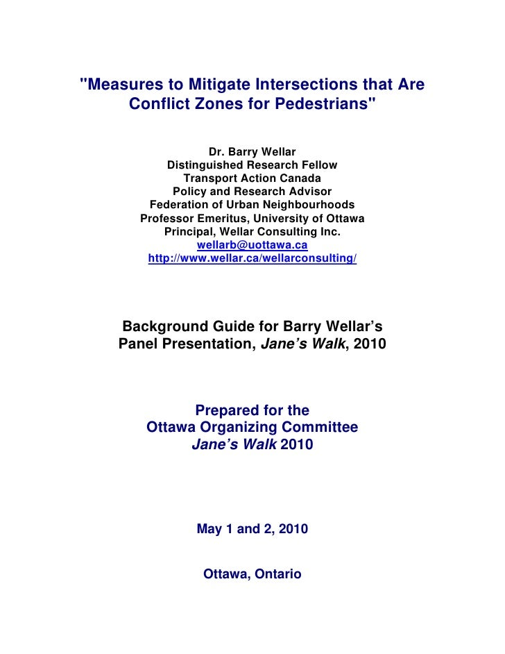 """""""Measures to Mitigate Intersections that Are      Conflict Zones for Pedestrians""""                      Dr. Barry Wellar   ..."""