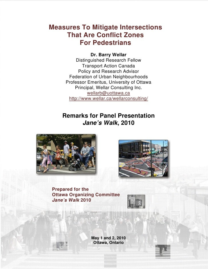 Measures To Mitigate Intersections     That Are Conflict Zones         For Pedestrians                  Dr. Barry Wellar  ...