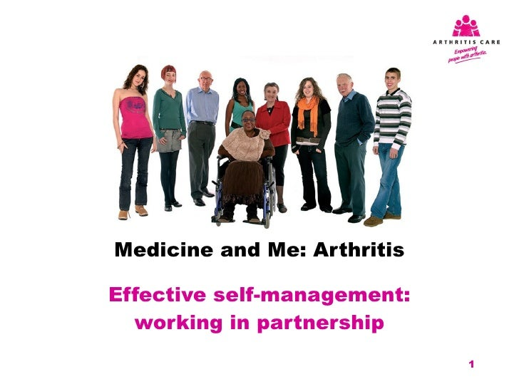 Medicine and Me: Arthritis Effective self-management: working in partnership