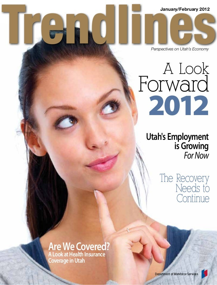 January/February 2012                              Perspectives on Utah's Economy                                     A Lo...