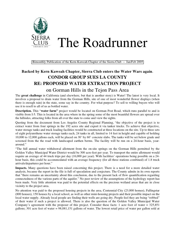 The Roadrunner             Bimonthly Publication of the Kern-Kaweah Chapter of the Sierra Club — Jan/Feb 2005     Backed b...