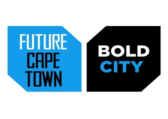 P r e s e n t e d b y C a p e To w n To u r i s m , M o D I L A a n d C a p e To w n P towards a Creative Cape Town... E n