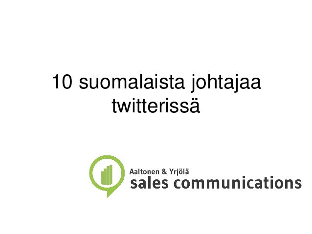 10 suomalaista johtajaa twitterissä