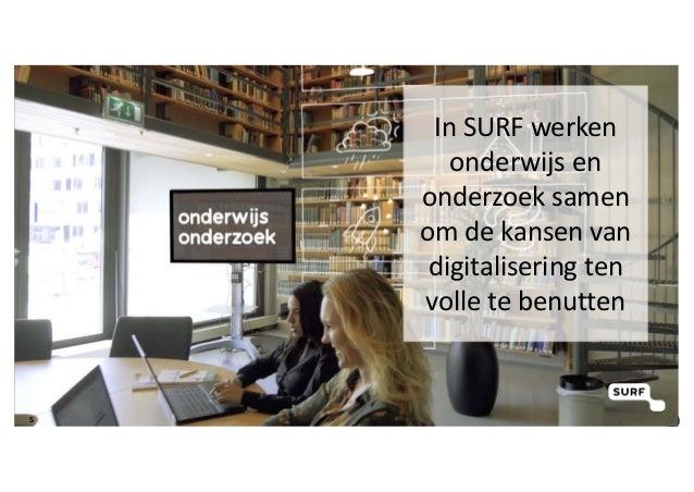 InSURFwerken onderwijsen onderzoeksamen omdekansenvan digitaliseringten volletebenutten 5