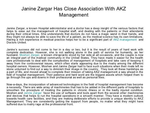 Janine Zargar Has Close Association With AKZ                           ManagementJanine Zargar, a known Hospital administr...