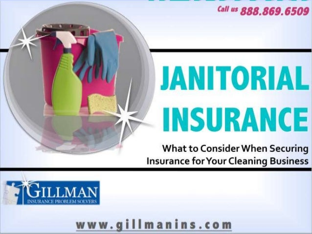 JANITORI     Call us 888.869.6509      ALINSURAN      CE   What to Consider When SecuringInsurance for Your Cleaning Busin...