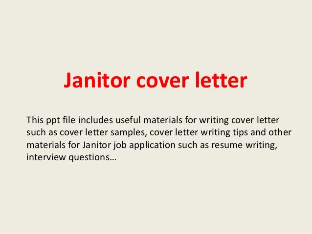 Janitor Cover Letter This Ppt File Includes Useful Materials For Writing Such As Sample