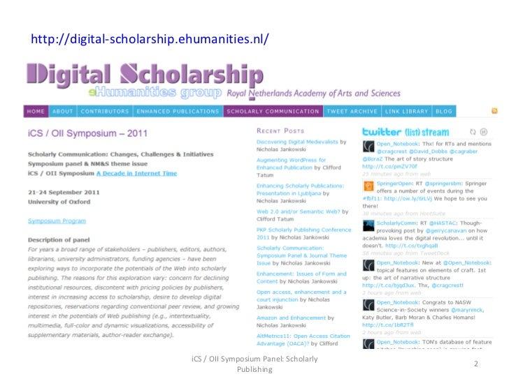 Jankowski, introduction slides, i cs oii panel scholarly communication, 22sept2011 Slide 2