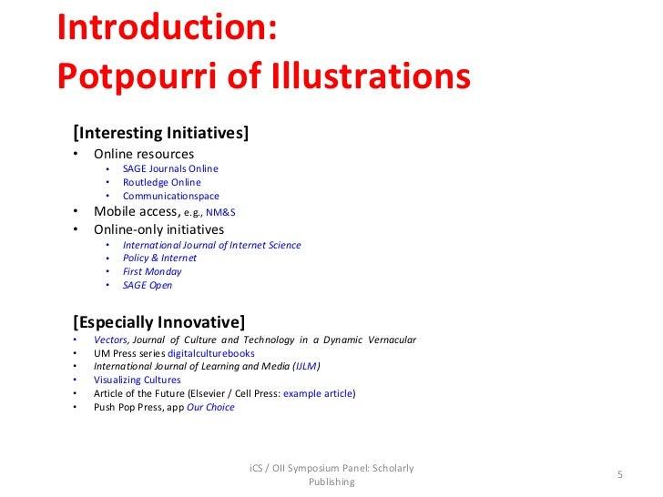 Introduction: Potpourri of Illustrations <ul><ul><li>[ Interesting Initiatives] </li></ul></ul><ul><ul><li>Online resource...