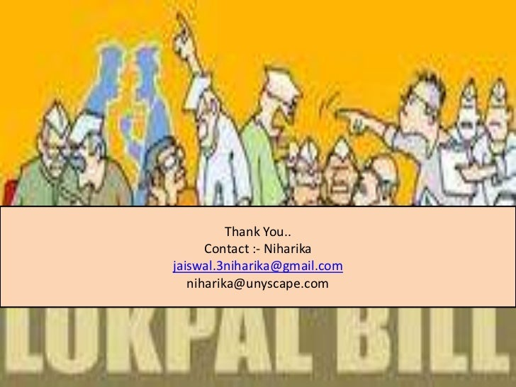 lokpal bill Fraternity as also the public at large this compendium on the lokpal and  lokayuktas act, 2013 contains all primary documents such as the bill as  introduced,.