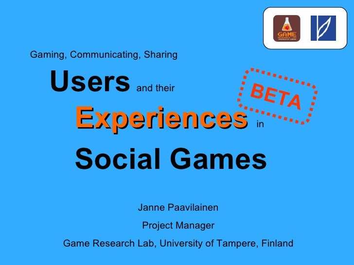 User Experiences in Social Games