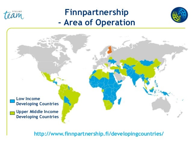 Finnpartnership - Area of Operation http://www.finnpartnership.fi/developingcountries/ Low Income Developing Countries Upp...