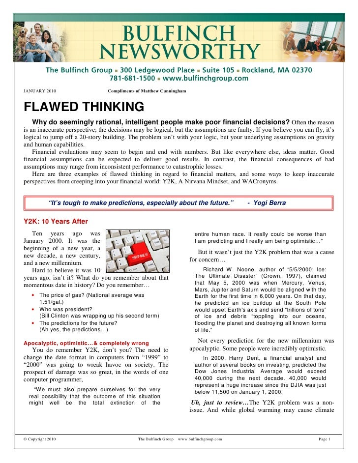 JANUARY 2010                     Compliments of Matthew Cunningham   FLAWED THINKING     Why do seemingly rational, intell...