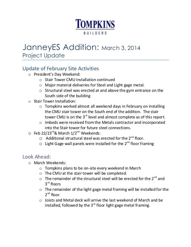JanneyES Addition: March 3, 2014 Project Update Update of February Site Activities o President's Day Weekend: o Stair Towe...