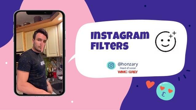 Instagram filters @honzary Head of social